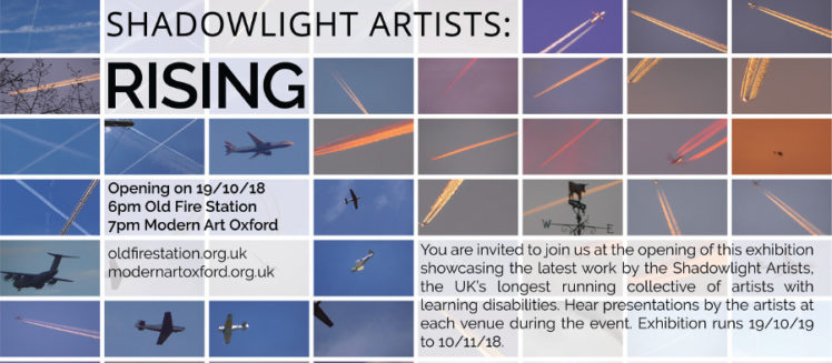 Shadowlight Artists Exhibition - Rising - opens 19th October 2018 at Old Fire Station and Modern Art Oxford and runs to 10th November 2018